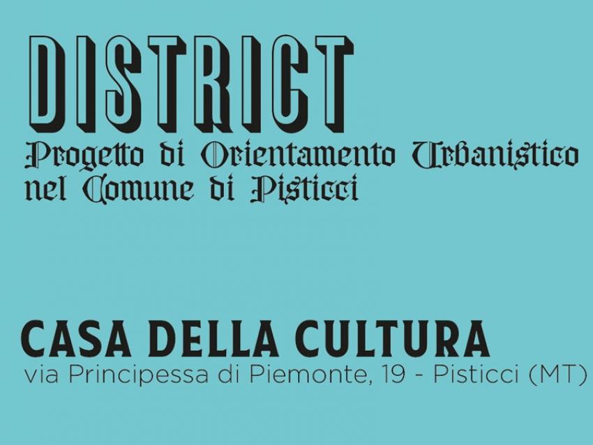"""Nasce il nuovo prospetto """"DISTRICT"""" - Progetto di Orientamento Urbanistico nel Comune di Pisticci"""